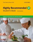 Highly Recommended: Highly Recommended 2 Intermediate Students Book: English for the hotel and…