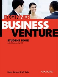 Business Venture: Beginner Business Venture Beginner Student Book Pack