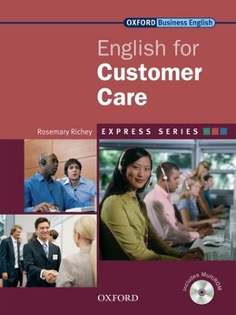 Book Express: English for Customer Care: Student Book and MultiROM by Rosemary Richey