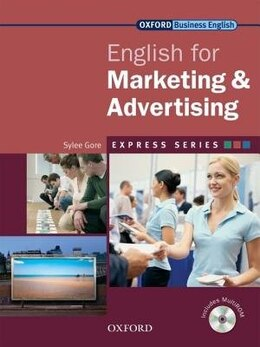 Book Express: English for Marketing and Advertising: Student Book and MultiROM by Sylee Gore