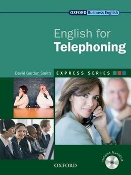 Book Express: English for Telephoning: Student Book and MultiROM by David Gordon Smith