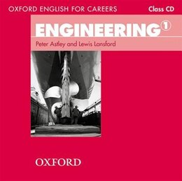 Book Oxford English for Careers: Engineering 1 Class Audio CD by Lewis Lansford