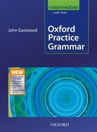 New Oxford Practice Grammar: Intermediate With Key and MultiROM Pack