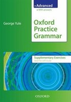Oxford Practice Grammar Advanced Supplementary Exercises with Key