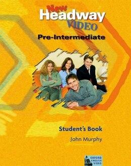 Book New Headway Video: Pre-Intermediate Student Book by John Murphy