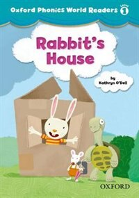 Book Oxford Phonics World Readers: Level 1 Rabbits House by Kathryn ODell