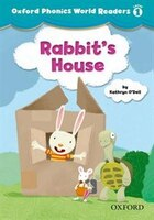Oxford Phonics World Readers: Level 1 Rabbits House