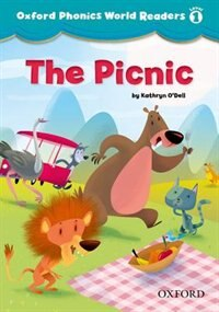 Oxford Phonics World Readers: Level 1 The Picnic