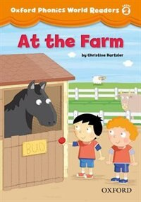 Book Oxford Phonics World Readers: Level 2 At the Farm by Christine Hartzler