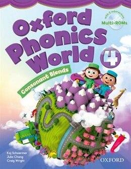Book Oxford Phonics World: Level 4 Student Book with MultiROM by Koj Schwermer