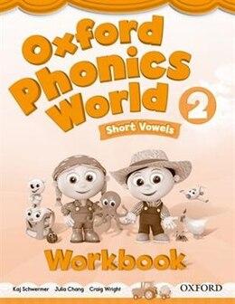 Book Oxford Phonics World: Level 2 Workbook by Koj Schwermer