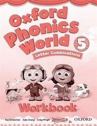 Oxford Phonics World: Level 5 Workbook