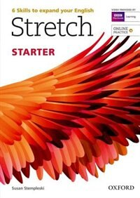 Book Stretch: Starter Students book with Online Practice by Susan Stempleski