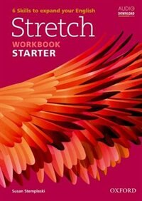 Book Stretch: Starter Workbook by Susan Stempleski