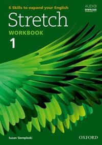 Book Stretch: Level 1 Workbook by Susan Stempleski