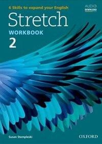Book Stretch: Level 2 Workbook by Susan Stempleski