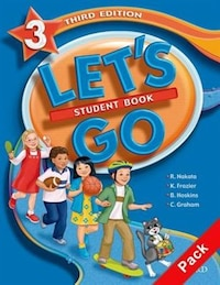 Lets Go, Third Edition: Level 3 Combined Student Book and Workbook 3A