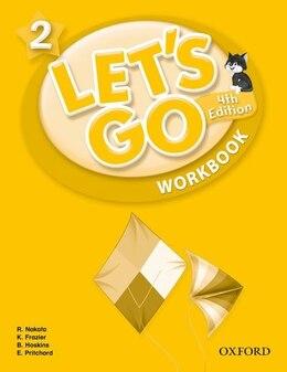 Book Lets Go: 2 Workbook by Ritsuko Nakata