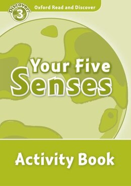 Book Oxford Read and Discover: Level 3 - 600 Headwords Your Five Senses Activity Book by Hazel Geatches
