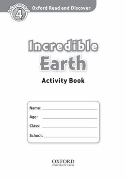 Book Oxford Read and Discover: Level 4 - 750 Headwords Incredible Earth Activity Book by Hazel Geatches