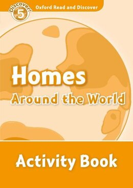 Book Oxford Read and Discover: Level 5 - 900 Headwords Homes Around the World Activity Book by Hazel Geatches