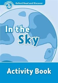 Book Oxford Read and Discover: Level 1 In the Sky Activity Book by Hazel Geatches