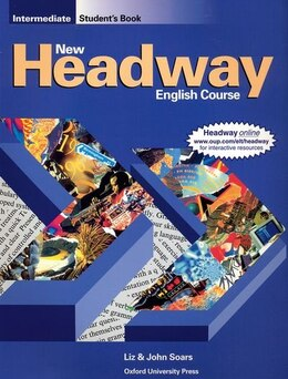 Book New Headway English Course: Intermediate Student Book by John and Liz Soars
