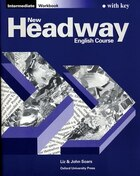 New Headway English Course: Intermediate Workbook (with Key): with Key