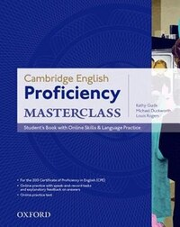 Cambridge English: Proficiency (CPE) Masterclass: Students Book with Online Skills and Language…