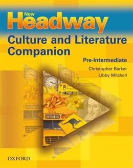 Book New Headway: Pre-Intermediate Culture and Literature Companion by Christopher Barker