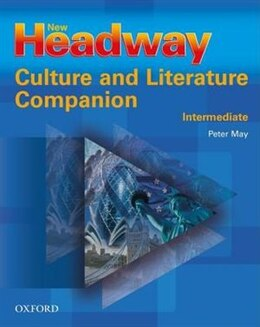 Book New Headway: Intermediate Culture and Literature Companion by Peter May