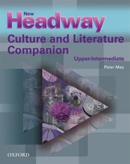 Book New Headway: Upper-Intermediate Culture and Literature Companion by Peter May