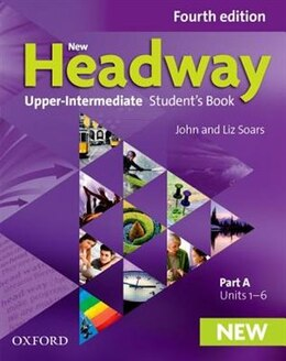 Book New Headway: Upper-intermediate Students Book A by John Soars