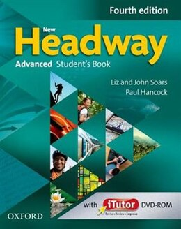 Book New Headway: Advanced (C1) Students Book and iTutor Pack: A new digital era for the worlds most… by Liz Soars