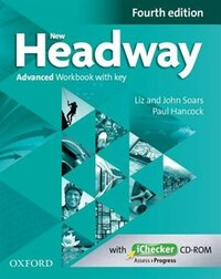 New Headway: Advanced (C1) Workbook + iChecker with Key: A new digital era for the worlds most…