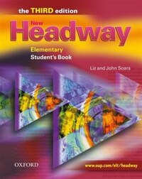 New Headway English Course: Elementary, Third Edition Student Book