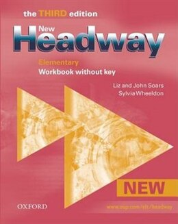 Book New Headway English Course: Elementary, Third Edition Workbook without Answers by John Soars