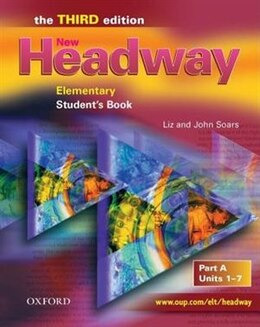 Book New Headway English Course: Elementary, Third Edition Student Book A: Units 1-7 by John Soars