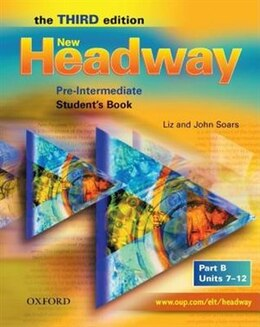 Book New Headway English Course: Pre-Intermediate, Third Edition Student Book B by John Soars