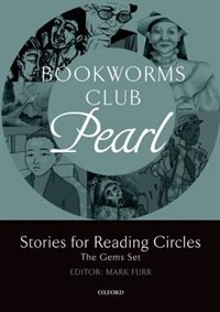 Book Oxford Bookworms Club: Pearl (Stages 2 and 3) Stories for Reading Circles by Mark Furr