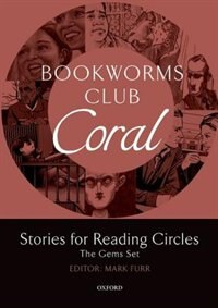Book Bookworms Club Stories for Reading Circles: Stages 3 and 4 Coral: The Gems Set by Mark Furr