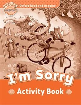 Book Oxford Read and Imagine: Beginner Activity Book Im Sorry by Oxford