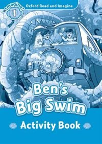 Book Oxford Read and Imagine: Level 1 Bens Big Swim Activity Book by Oxford
