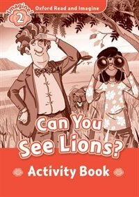 Book Oxfore Read and Imagine: Level 2 Can You See Lions Activity Book by Oxford