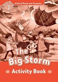 Book Oxford Read and Imagine: Level 2 The Big Storm Activity Book by Oxford