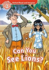 Book Oxford Read and Imagine: Level 2 Can You See Lions by Oxford