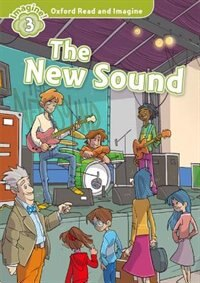 Book Oxford Read and Imagine: Level 3 The New Sound by Oxford