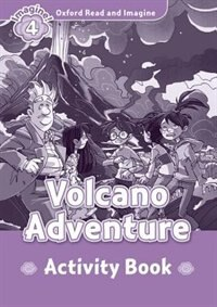 Book Oxford Read and Imagine: Level 4 Volcano Adventure Activity Book by Oxford