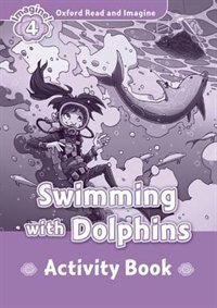Book Oxford Read and Imagine: Level 4 Swimming with Dolphins Activity Book by Oxford
