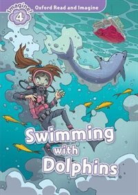 Book Oxford Read and Imagine: Level 4 Swimming with Dolphins by Oxford